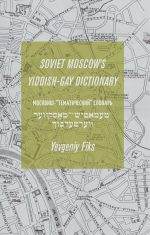 Soviet Moscow's Yiddish-Gay Dictionary